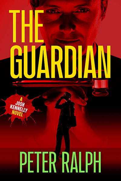 The Guardian (A Josh Kennelly Gripping Crime Thriller Book 3)